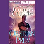 Obsidian Prey: Ghost Hunters, Book 6 (       UNABRIDGED) by Jayne Castle Narrated by Joyce Bean