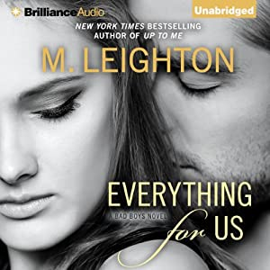 Everything for Us: Bad Boys, Book 3 | [M. Leighton]