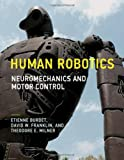 img - for Human Robotics: Neuromechanics and Motor Control book / textbook / text book