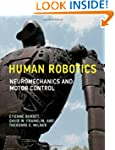 Human Robotics: Neuromechanics and Mo...