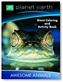 Planet Earth Giant Coloring & Activity Book ~ Awesome Animals (Our Extraordinary World)