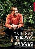 echange, troc Tan Dun Tea - Broken Silence