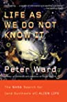 Life as We Do Not Know It: The NASA S...