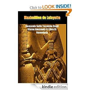 Domande Sulle Tecniche Degli Ulema Anunnaki-IL Libro Di Ramadosh (Italian Edition)