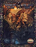 Totems of the Dead Players Guide *OP (Savage Worlds) (0857441221) by Kaiser, Matthew E.