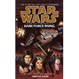 Dark Force Rising: Star Wars (The Thrawn Trilogy): Star Wars: Volume 2 of a Three-Book Cycle (Star Wars: The Thrawn...
