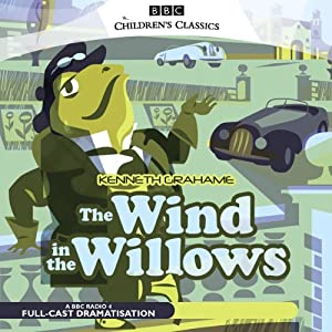 The Wind in the Willows (Dramatised) | [Kenneth Grahame]