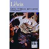La trilogie cosmique, III�:�Cette hideuse puissance: Conte de f�es moderne pour adultespar Clives Staples Lewis