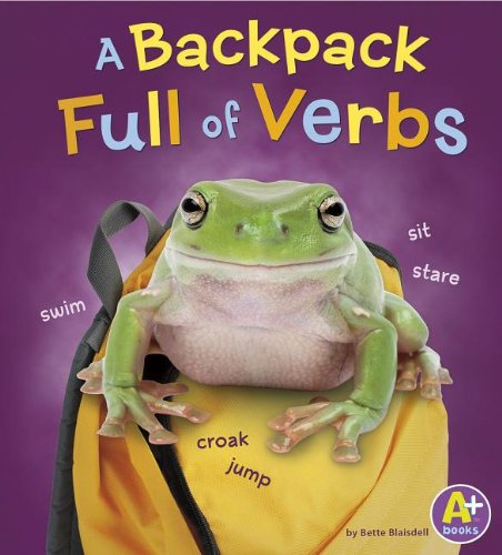 A Backpack Full of Verbs (Words I Know) PDF