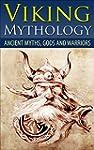 Viking Mythology: Ancient Myths, Gods...