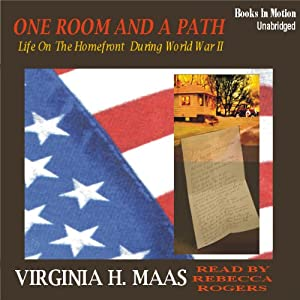 One Room and a Path: The Early Days of World War II | [Virginia H Maas]