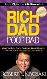 img - for Rich Dad Poor Dad: What The Rich Teach Their Kids About Money - That the Poor and Middle Class Do Not! by Kiyosaki, Robert T. (2012) Audio CD book / textbook / text book