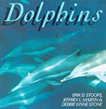 img - for Dolphins by Stoops, Erik D, Martin, Jeffrey, Stone, Debbie Lynne (1998) Paperback book / textbook / text book