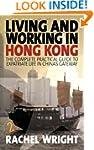 Living Working In Hong Kong 2e: The C...