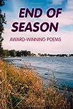 End of Season: Award-Winning Poems (0557022894) by Reid, John Howard