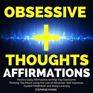 Obsessive Thoughts Affirmations Audiobook