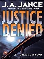 Justice Denied LP (J. P. Beaumont Mysteries)
