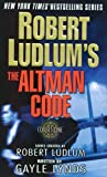 Robert Ludlum's the Altman Code: A Covert-One Novel (Thrilling New Novel in the Bestselling Covert-One Series)