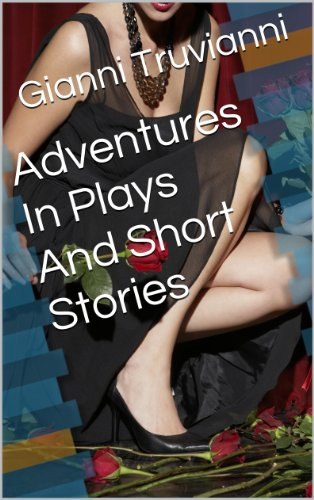 Adventures In Plays And Short Stories