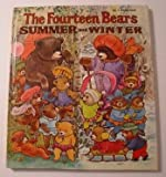 Fourteen Bears: Summer and Winter (0307635791) by Scott, Evelyn