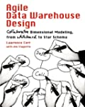 Agile Data Warehouse Design: Collabor...