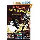 Ib Melchior: Man of Imagination (Biography)