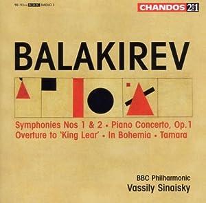 Balakirev: Symphonies Nos. 1 & 2 / Piano Concerto / King Lear Overture / In Bohemia / Tamara