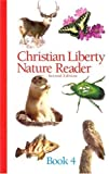 img - for Christian Liberty Nature Reader Book 4 (Christian Liberty Nature Readers) book / textbook / text book