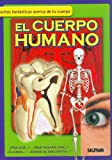 EL CUERPO HUMANO (Como, Donde, Cuando?/How, Where, When?) (Spanish Edition)