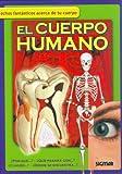 EL CUERPO HUMANO (Como, Donde, Cuando?/How, Where, When?) (Spanish Edition)