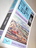 Give Me Liberty!: An American History (Seagull Third Edition) (Vol. One-Volume) Seagull 3rd (third) Editio edition by Foner, Eric published by W. W. Norton & Company (2011) [Paperback]