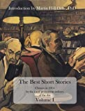 The Best Short Stories (Annotated): Chosen in 1914 by the most prominent authors of the day
