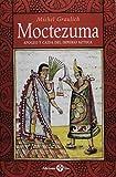 img - for Moctezuma. Apogeo y caida del imperio azteca (Spanish Edition) book / textbook / text book