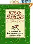 SCHOOL EXERCISES FOR FLATWORK AND JUM...