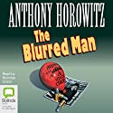 The Blurred Man: A Diamond Brothers Story (       UNABRIDGED) by Anthony Horowitz Narrated by Nickolas Grace