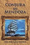 img - for Conjura En Mendoza book / textbook / text book