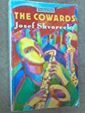 The Cowards (King Penguin) (0140076689) by Skvorecky, Josef