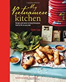 My Vietnamese Kitchen - Recipes and stories to bring Vietnamese food to life on your plate