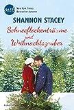 Schneeflockentr�ume und Weihnachtszauber: Kurzroman