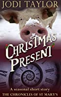 Christmas Present - A Chronicles of St Mary Short Story (The Chronicles of St Mary) (English Edition)