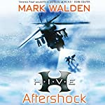 H.I.V.E.: Aftershock | Mark Walden