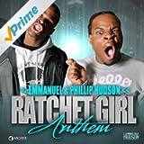 Ratchet Girl Anthem