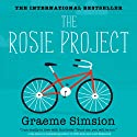 The Rosie Project (       UNABRIDGED) by Graeme Simsion Narrated by Daniel O'Grady