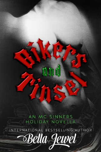 Bikers And Tinsel (MC Sinners # 3.5) by Bella Jewel