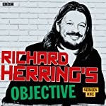 Richard Herring's Objective: Complete Series | Richard Herring