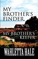 My Brother's Finder, My Brother's Keeper