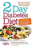 img - for 2-Day Diabetes Diet: Diet Just 2 Days a Week and Dodge Type 2 Diabetes by Erin Palinski-Wade MD (2015-09-01) book / textbook / text book