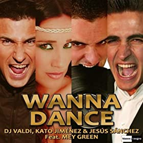 Wanna Dance - Original Mix