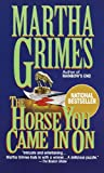 The Horse You Came In On (0345387554) by Grimes, Martha