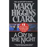 A Cry In The Night ~ Mary Higgins Clark